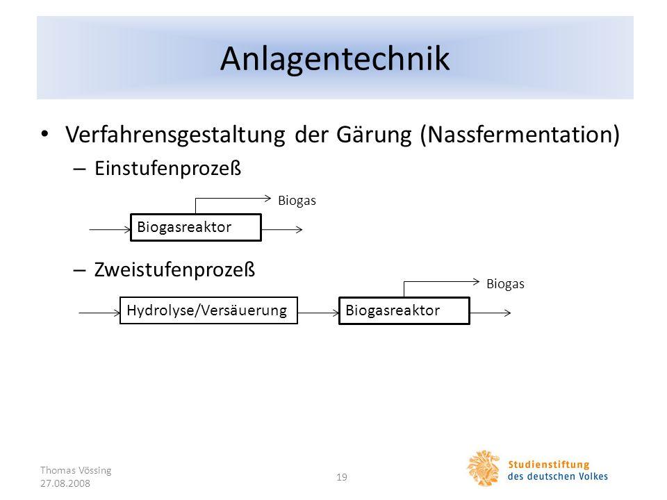 Anlagentechnik Verfahrensgestaltung der Gärung (Nassfermentation)