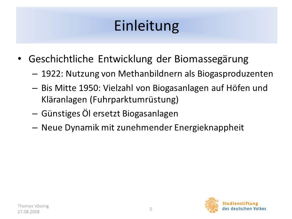 Einleitung Geschichtliche Entwicklung der Biomassegärung
