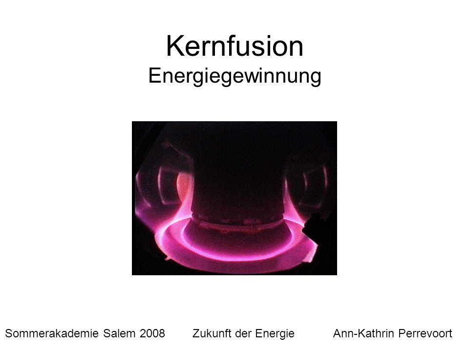 Kernfusion Energiegewinnung
