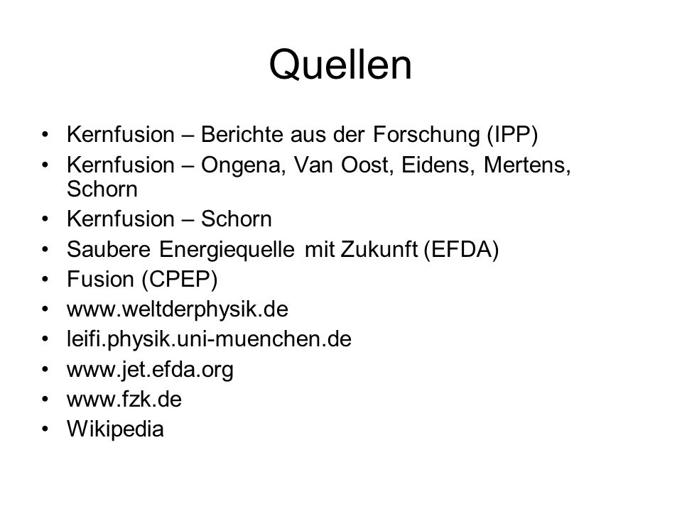 Quellen Kernfusion – Berichte aus der Forschung (IPP)