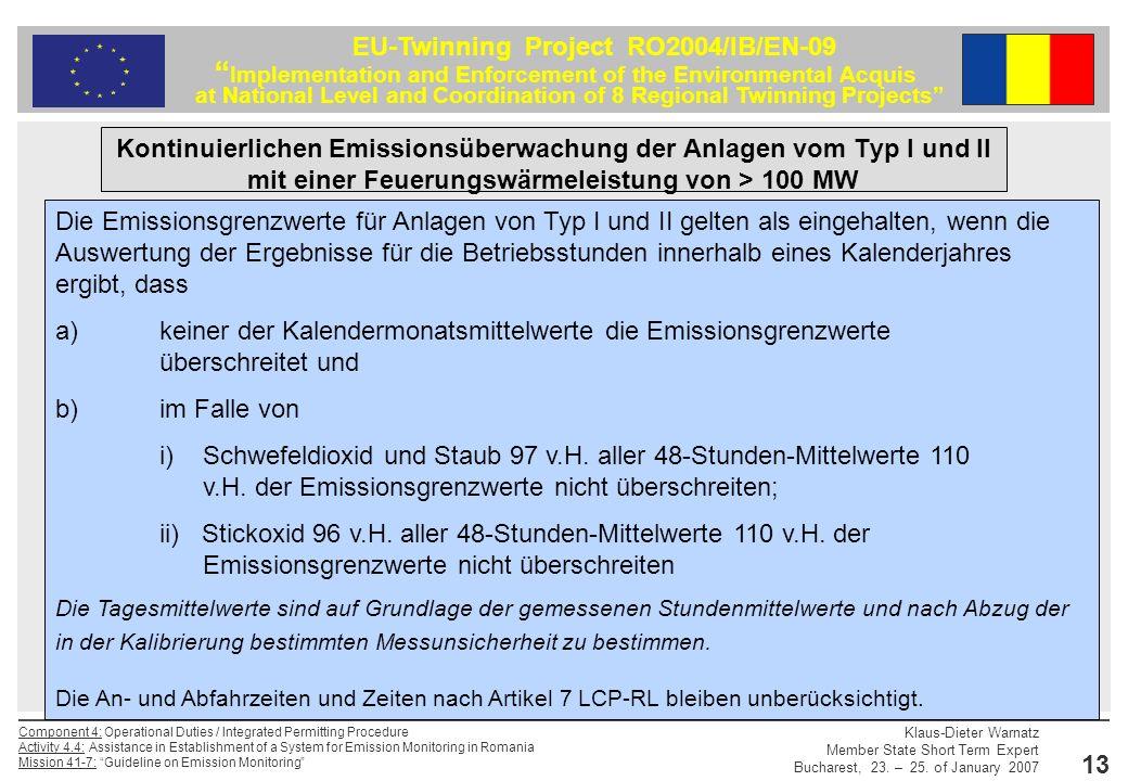 Kontinuierlichen Emissionsüberwachung der Anlagen vom Typ I und II mit einer Feuerungswärmeleistung von > 100 MW