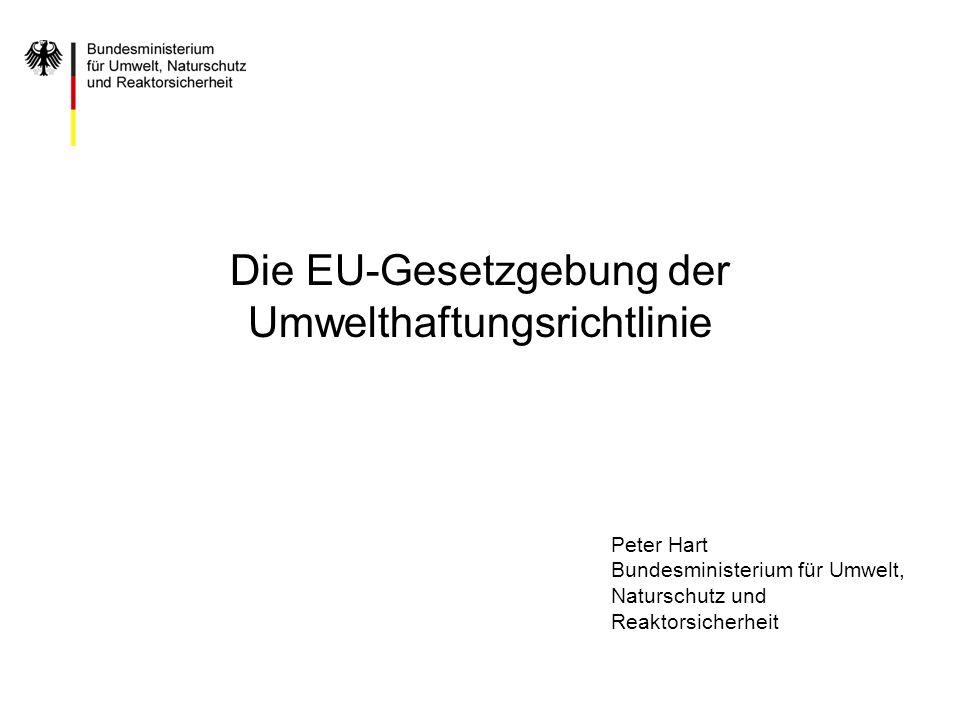 Die EU-Gesetzgebung der Umwelthaftungsrichtlinie