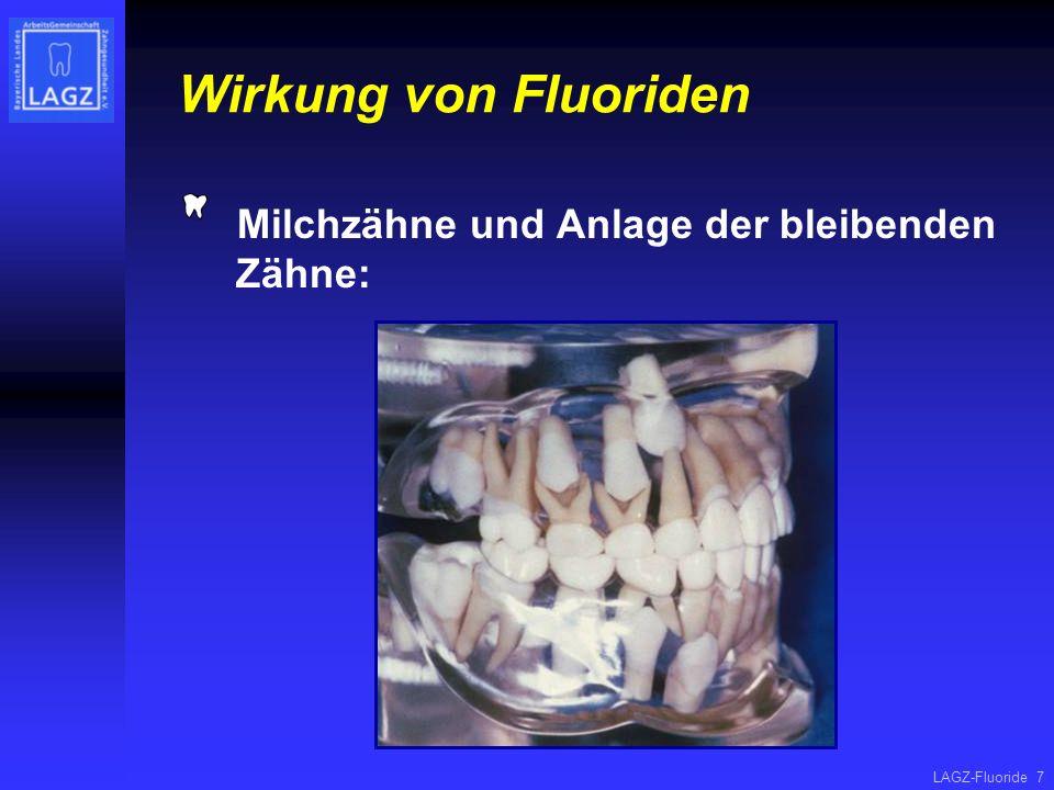 Wirkung von Fluoriden Milchzähne und Anlage der bleibenden Zähne: