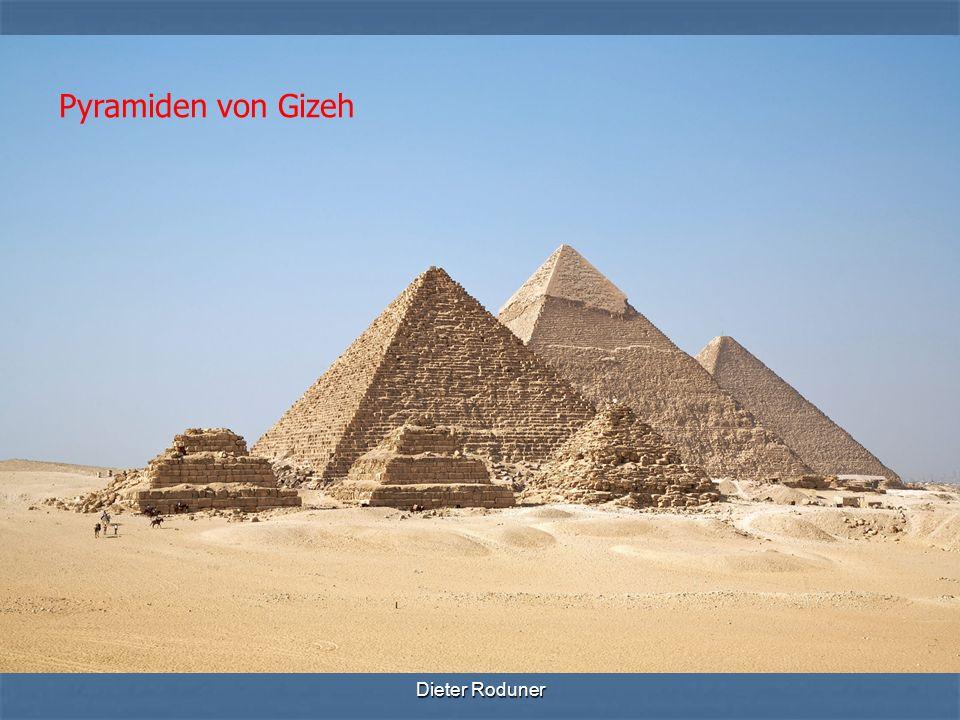 Pyramiden von Gizeh Dieter Roduner