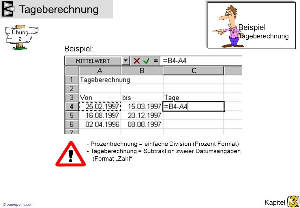 Tageberechnung Beispiel Beispiel: Tageberechnung