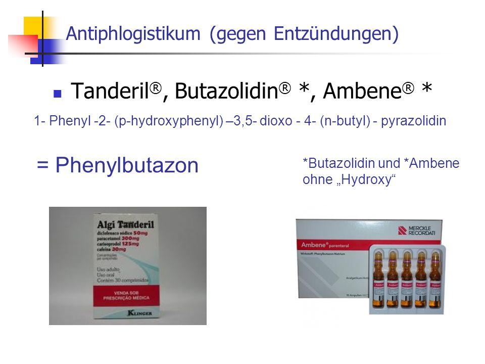 Antiphlogistikum (gegen Entzündungen)