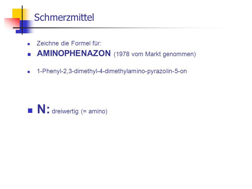 N: dreiwertig (= amino)