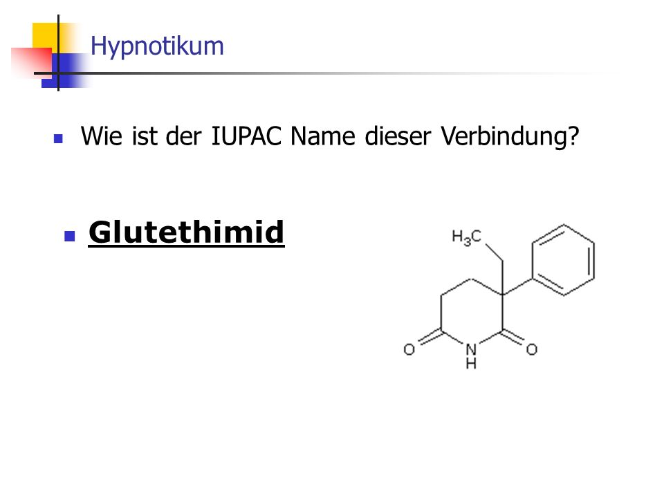 Wie ist der IUPAC Name dieser Verbindung