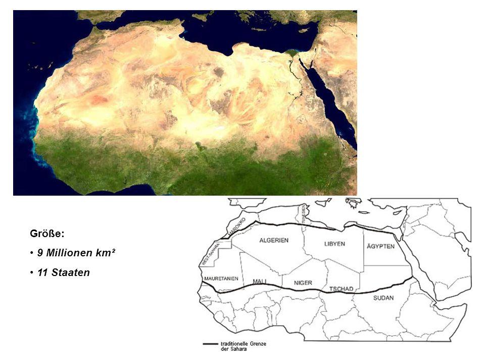 Größe: 9 Millionen km² 11 Staaten