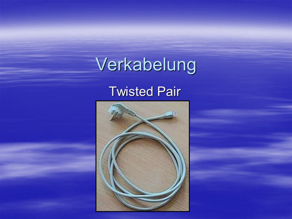 Verkabelung Twisted Pair