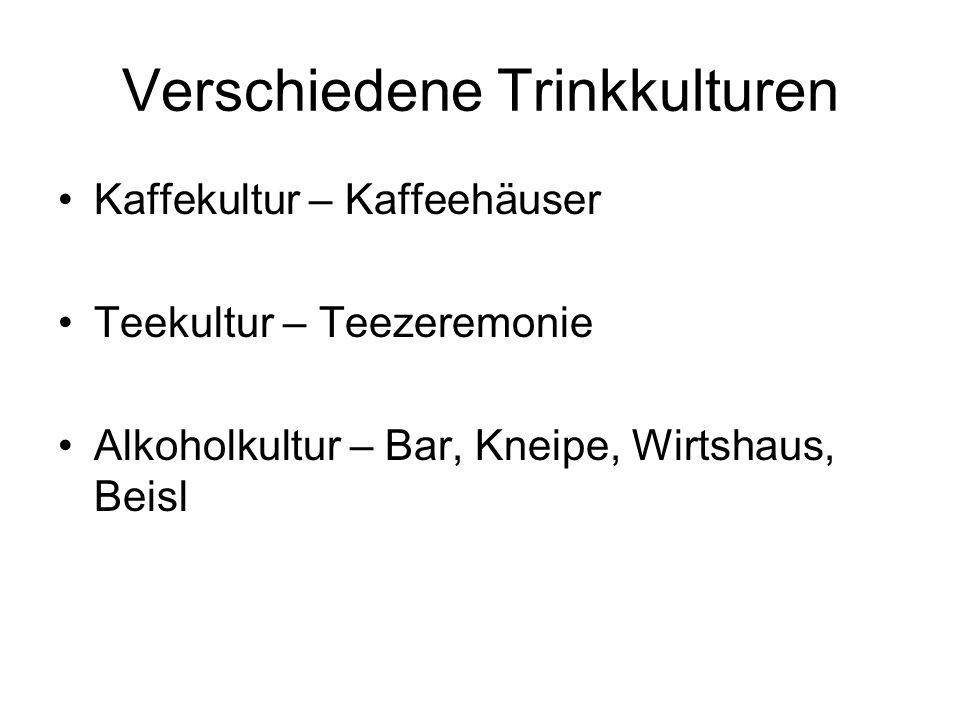 Verschiedene Trinkkulturen