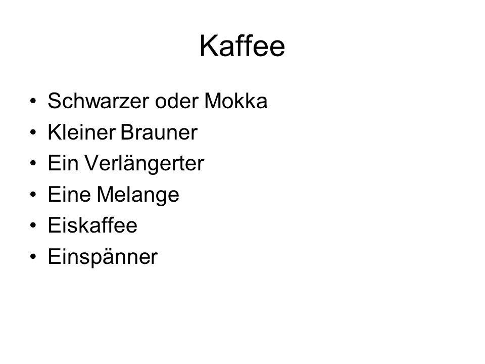Kaffee Schwarzer oder Mokka Kleiner Brauner Ein Verlängerter
