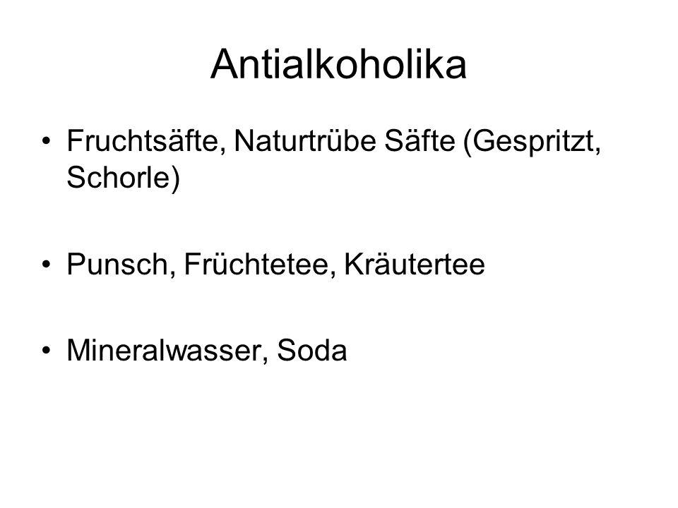 Antialkoholika Fruchtsäfte, Naturtrübe Säfte (Gespritzt, Schorle)