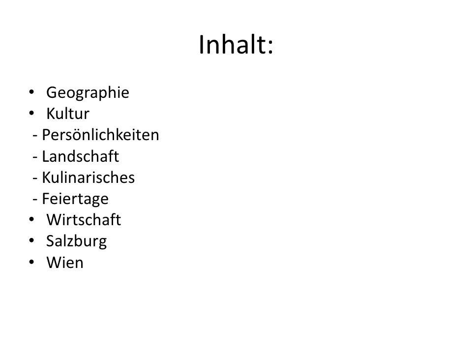 Inhalt: Geographie Kultur - Persönlichkeiten - Landschaft