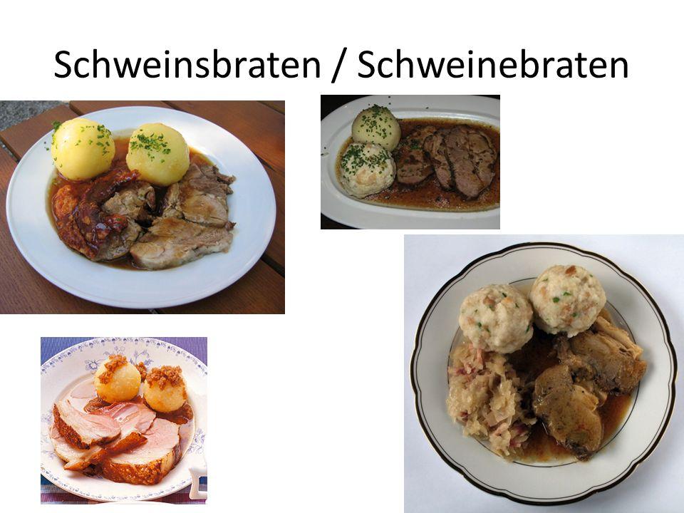 Schweinsbraten / Schweinebraten