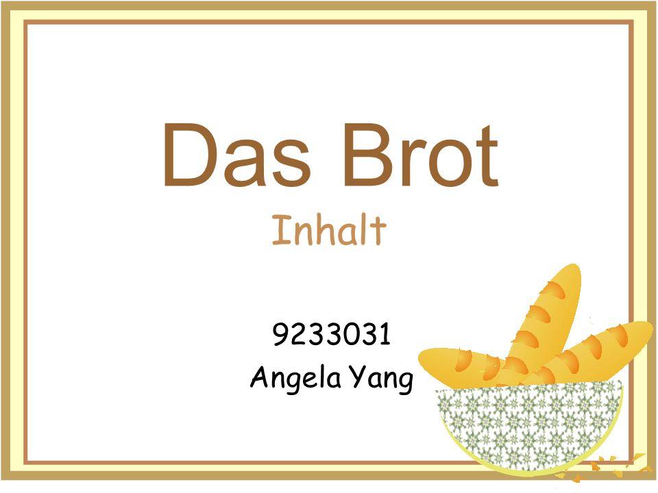 Das Brot Inhalt 9233031 Angela Yang