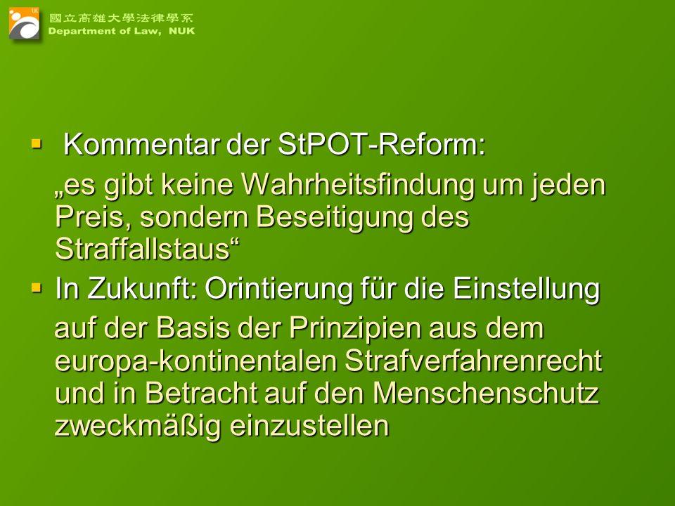 Kommentar der StPOT-Reform: