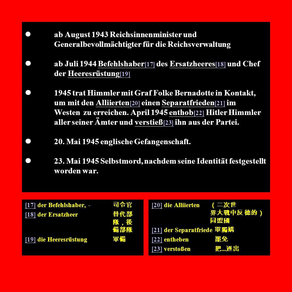 ab August 1943 Reichsinnenminister und
