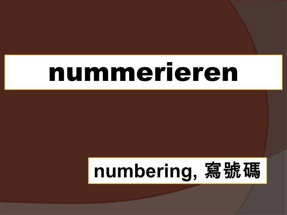 nummerieren numbering, 寫號碼