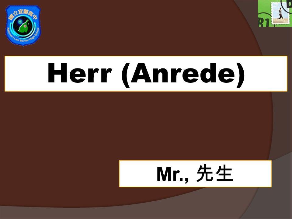 Herr (Anrede) Mr., 先生