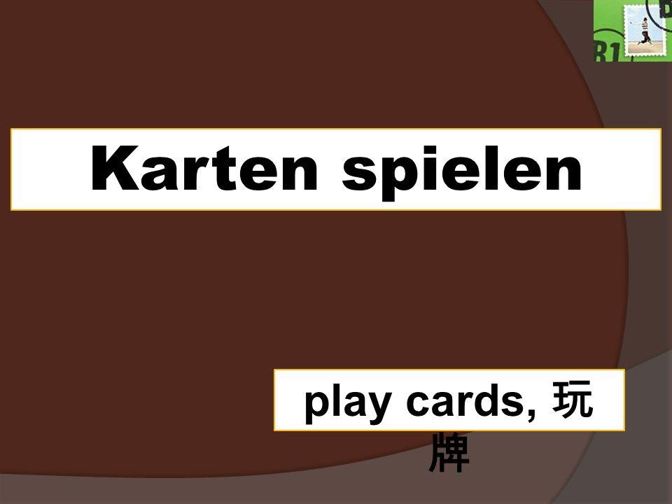 Karten spielen play cards, 玩牌