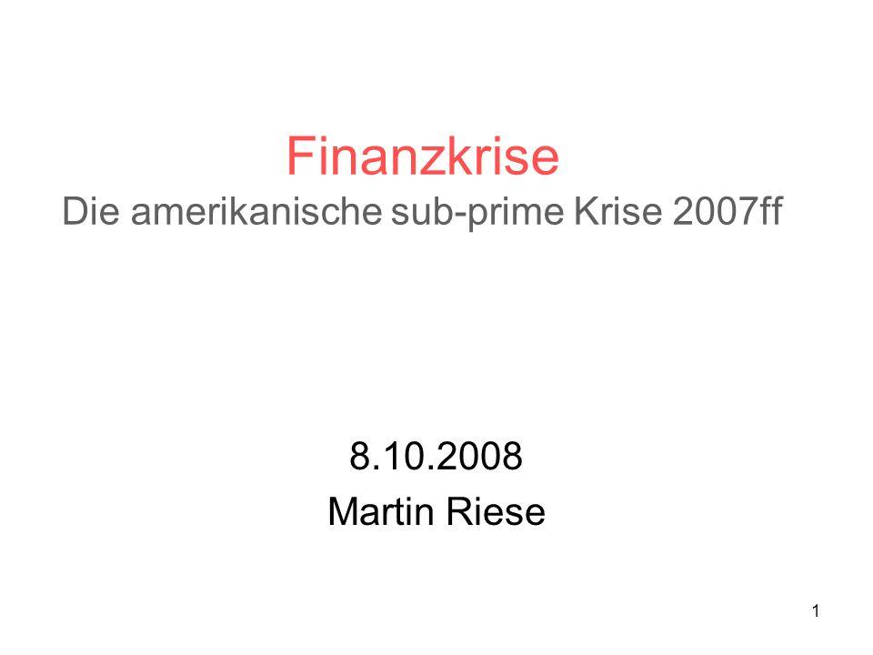 Finanzkrise Die amerikanische sub-prime Krise 2007ff