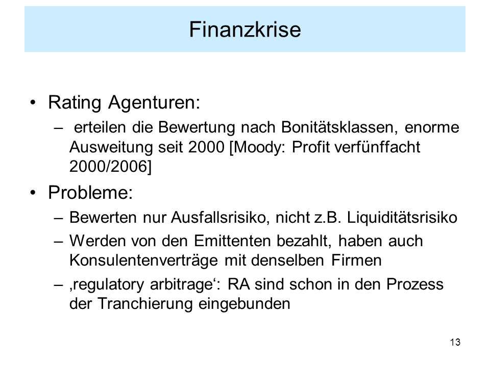 Finanzkrise Rating Agenturen: Probleme: