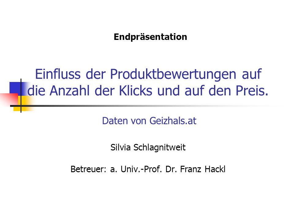 Silvia Schlagnitweit Betreuer: a. Univ.-Prof. Dr. Franz Hackl