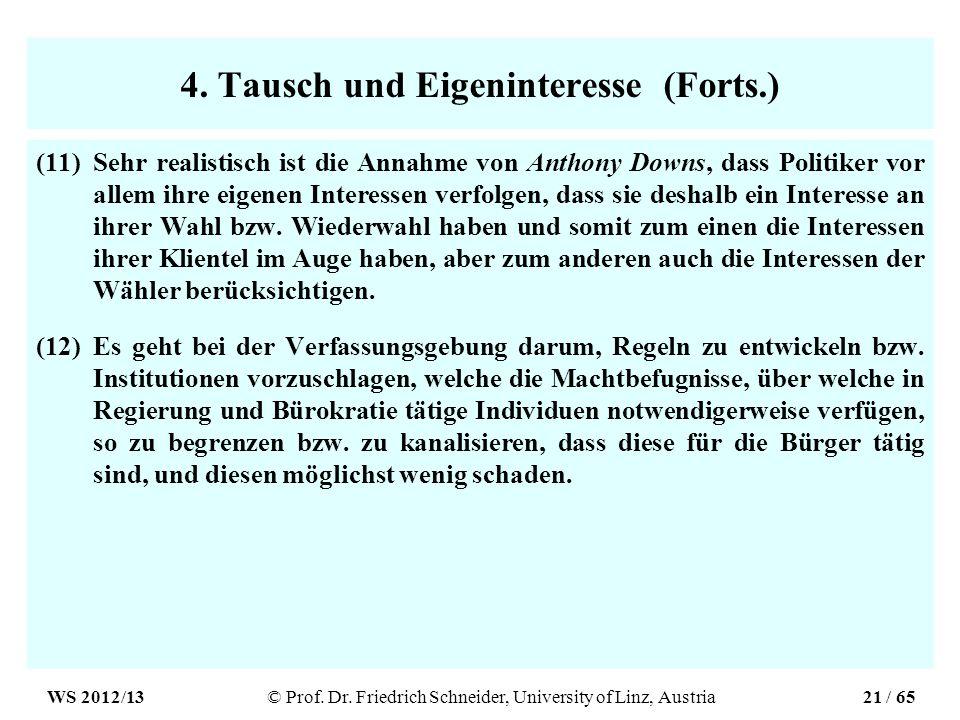 4. Tausch und Eigeninteresse (Forts.)
