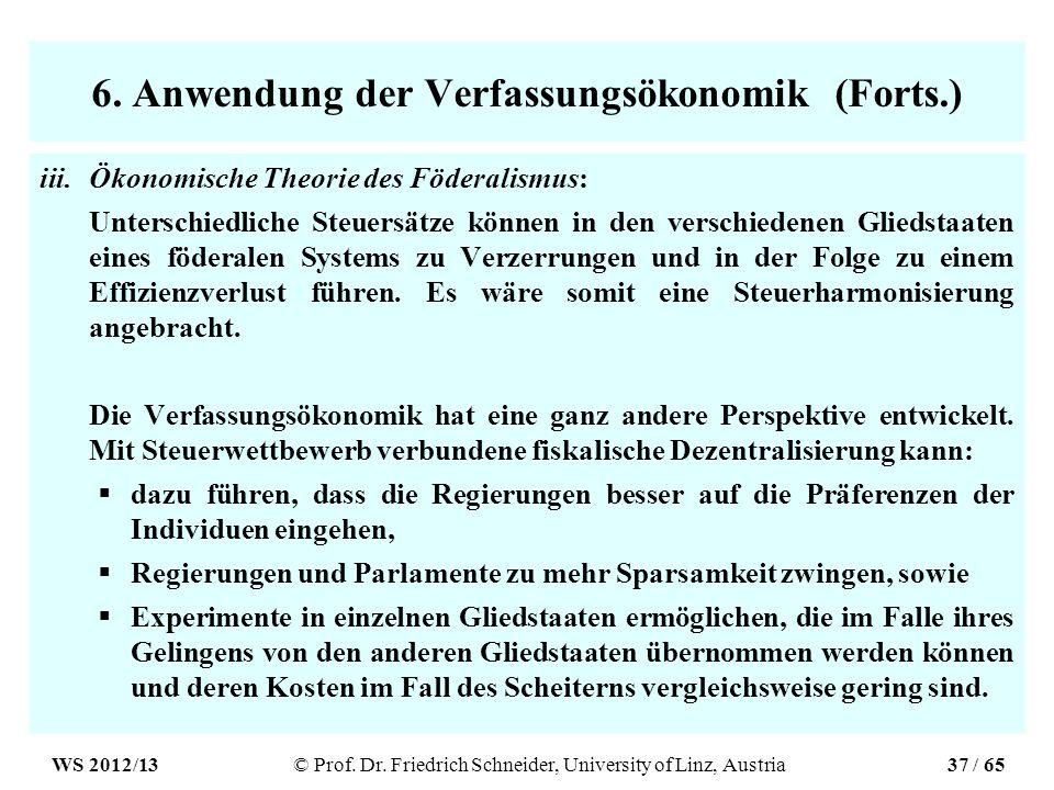 6. Anwendung der Verfassungsökonomik (Forts.)