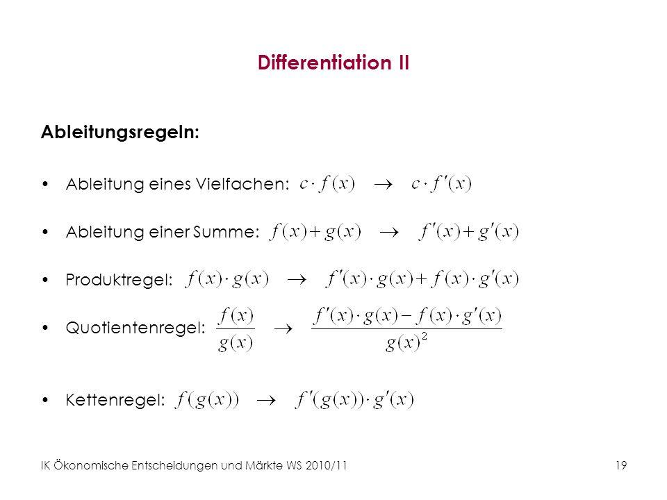 Differentiation II Ableitungsregeln: Ableitung eines Vielfachen: