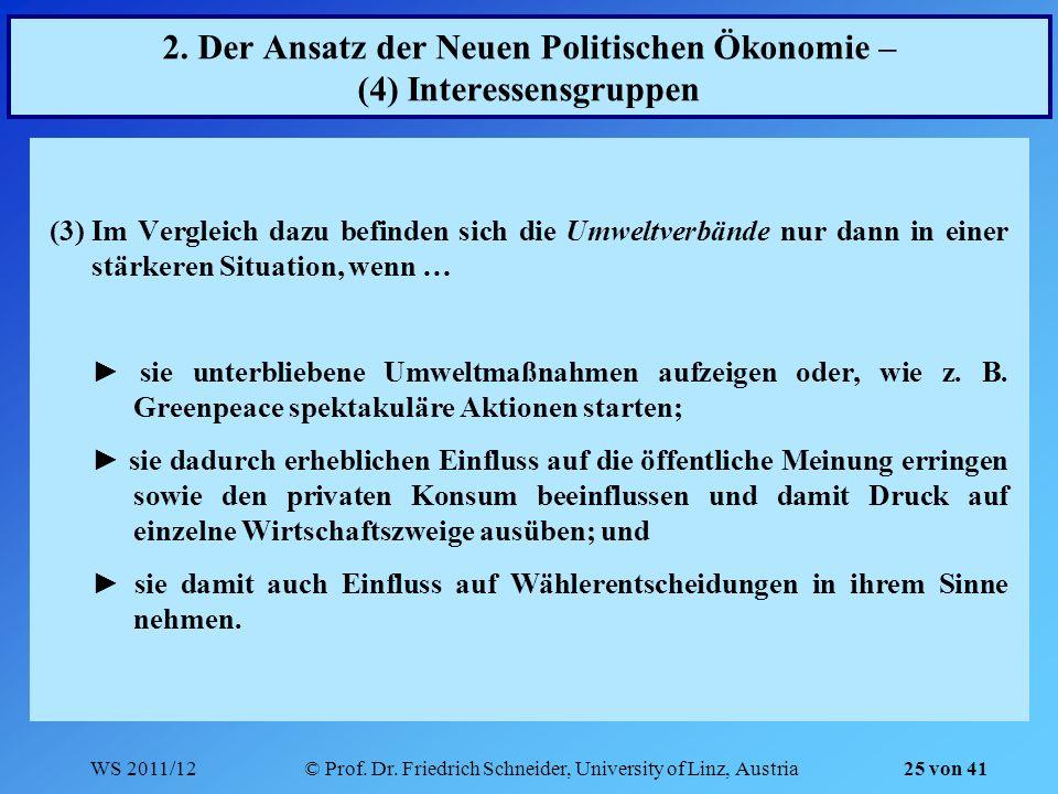 2. Der Ansatz der Neuen Politischen Ökonomie – (4) Interessensgruppen
