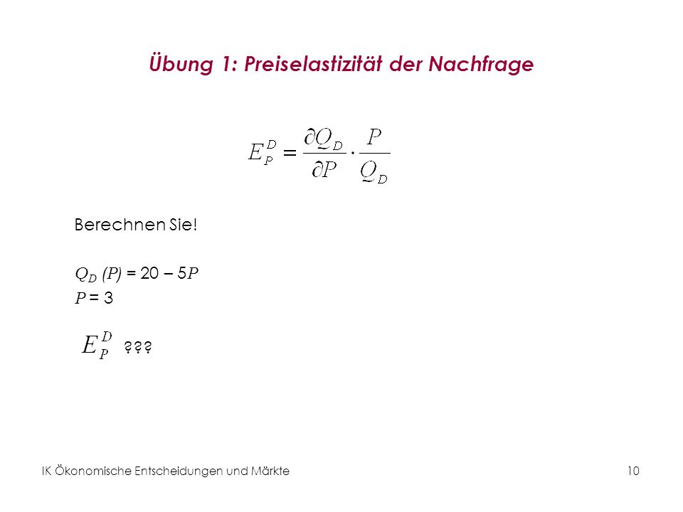 Übung 1: Preiselastizität der Nachfrage