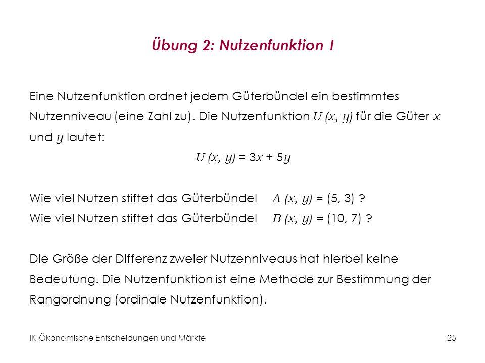 Übung 2: Nutzenfunktion I