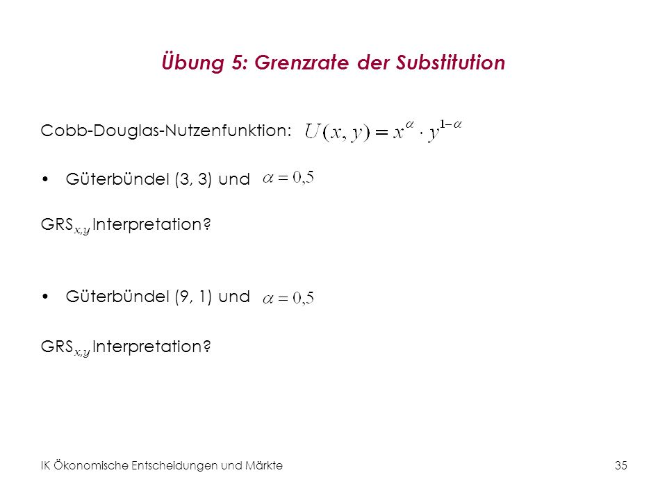 Übung 5: Grenzrate der Substitution