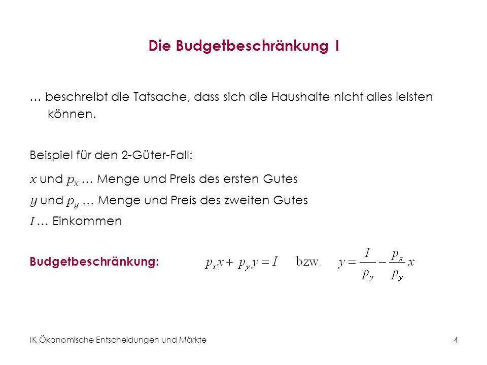 Die Budgetbeschränkung I