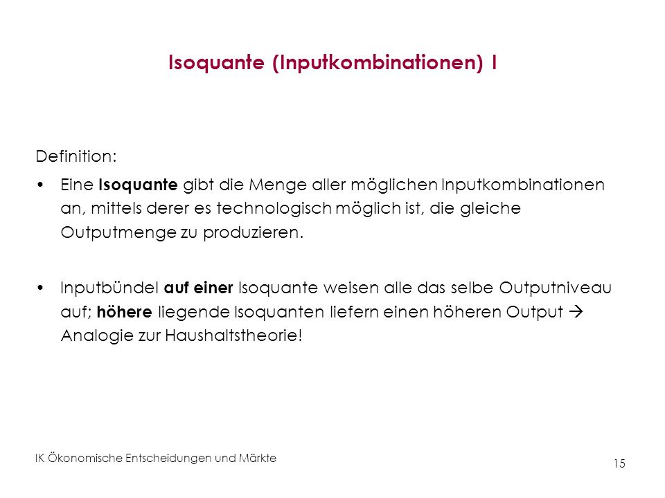 Isoquante (Inputkombinationen) I