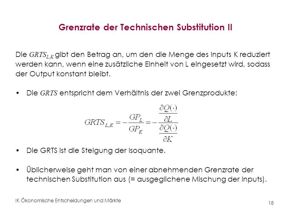 Grenzrate der Technischen Substitution II