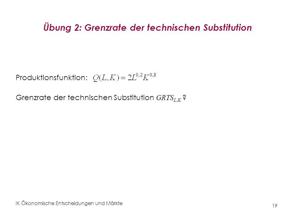 Übung 2: Grenzrate der technischen Substitution