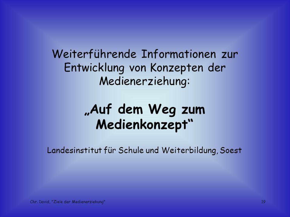 """""""Auf dem Weg zum Medienkonzept"""