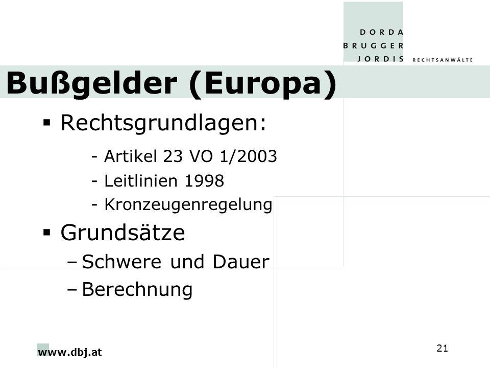 Bußgelder (Europa) Rechtsgrundlagen: - Artikel 23 VO 1/2003 Grundsätze