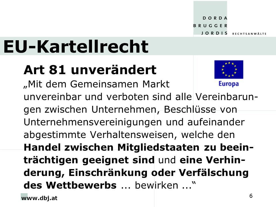 "EU-Kartellrecht Art 81 unverändert ""Mit dem Gemeinsamen Markt"