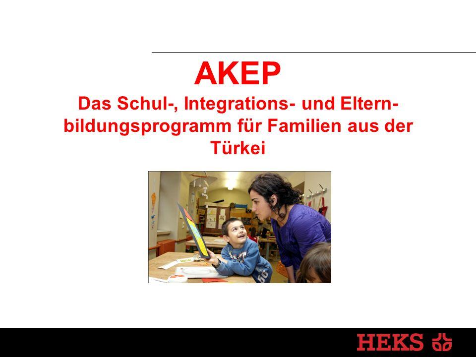 AKEP Das Schul-, Integrations- und Eltern-bildungsprogramm für Familien aus der Türkei