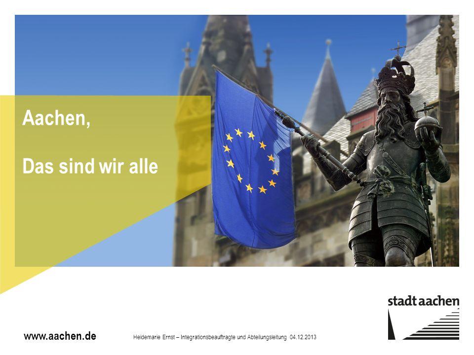 Aachen, Das sind wir alle