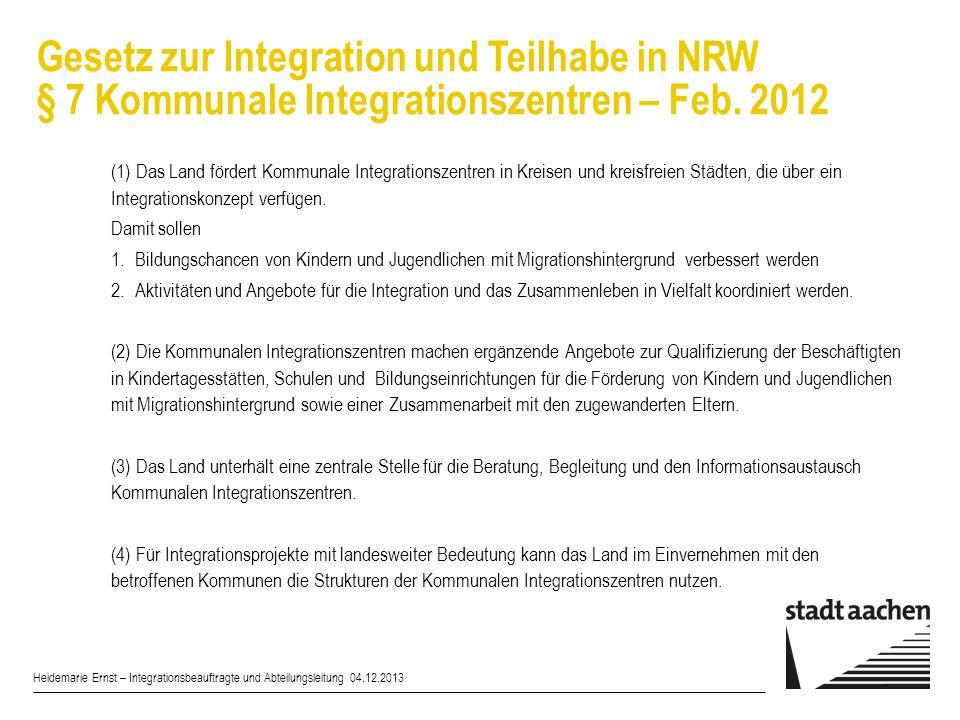 Gesetz zur Integration und Teilhabe in NRW § 7 Kommunale Integrationszentren – Feb. 2012