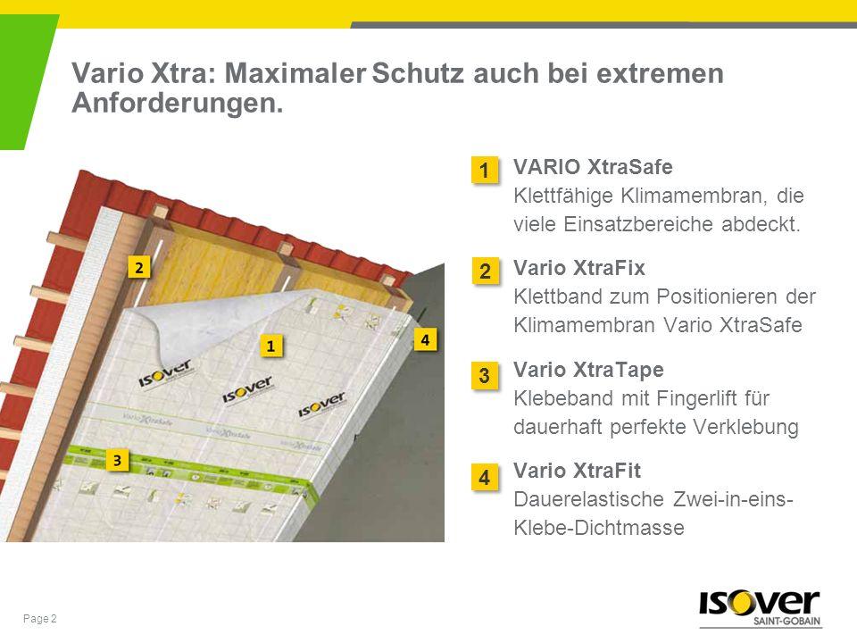 Vario Xtra: Maximaler Schutz auch bei extremen Anforderungen.
