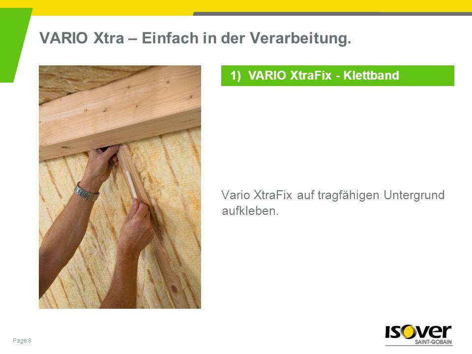 VARIO Xtra – Einfach in der Verarbeitung.