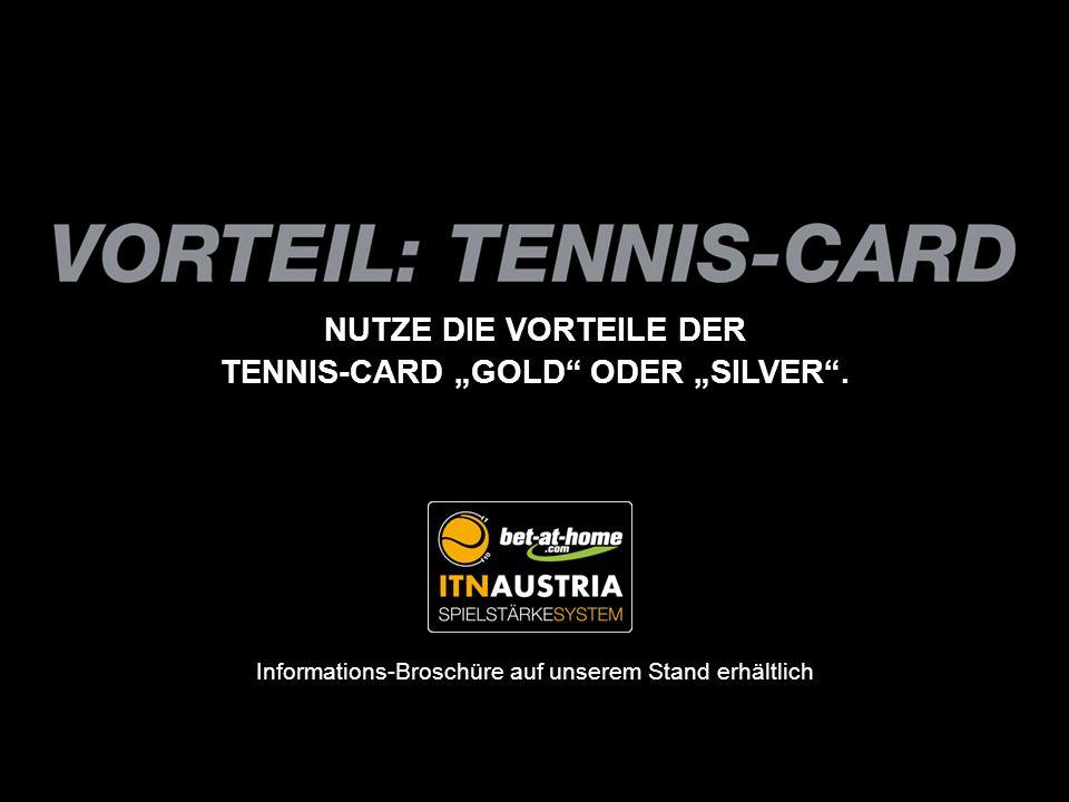 "TENNIS-CARD ""GOLD ODER ""SILVER ."