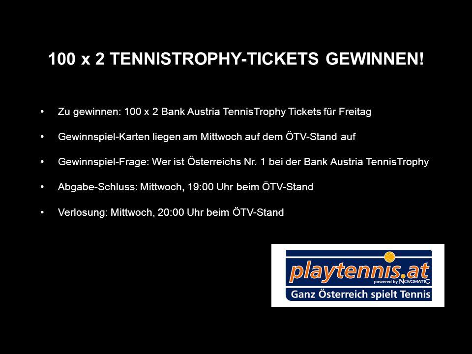 100 x 2 TENNISTROPHY-TICKETS GEWINNEN!