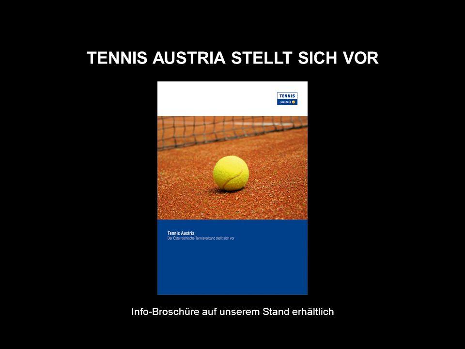 TENNIS AUSTRIA STELLT SICH VOR